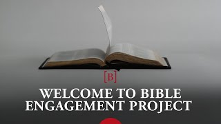 Welcome to Bible Engagement Project | Digital curriculum for your whole church