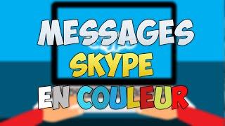 MESSAGE SKYPE EN COULEUR | FAIRE CLIGNOTER