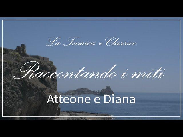 Atteone e Diana / Raccontando i miti 04