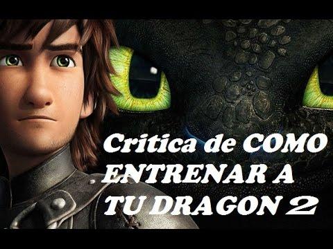Critica de COMO ENTRENAR A TU DRAGON 2