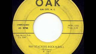 P. Jay & The Haystackers - Hay Stackers Rock N Roll
