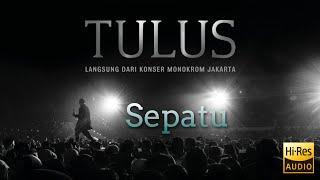 Sepatu - Langsung Dari Konser Monokrom Jakarta