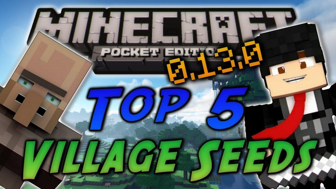 0 13 0 Top 5 Village Seeds Minecraft Pocket Edition Melhores