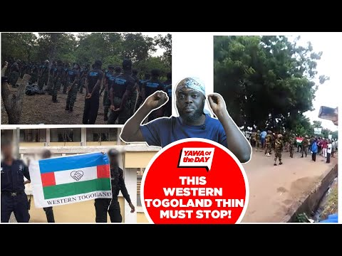 This Western Togoland Thing Must Stop!