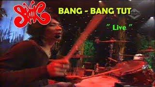 SLANK - Bang Bang Tut ( Live TRANS TV )
