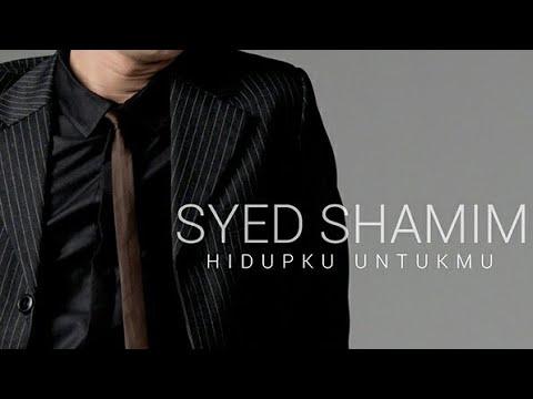 HIDUPKU UNTUKMU - SYED SYAMIM [Official Lyric Music]