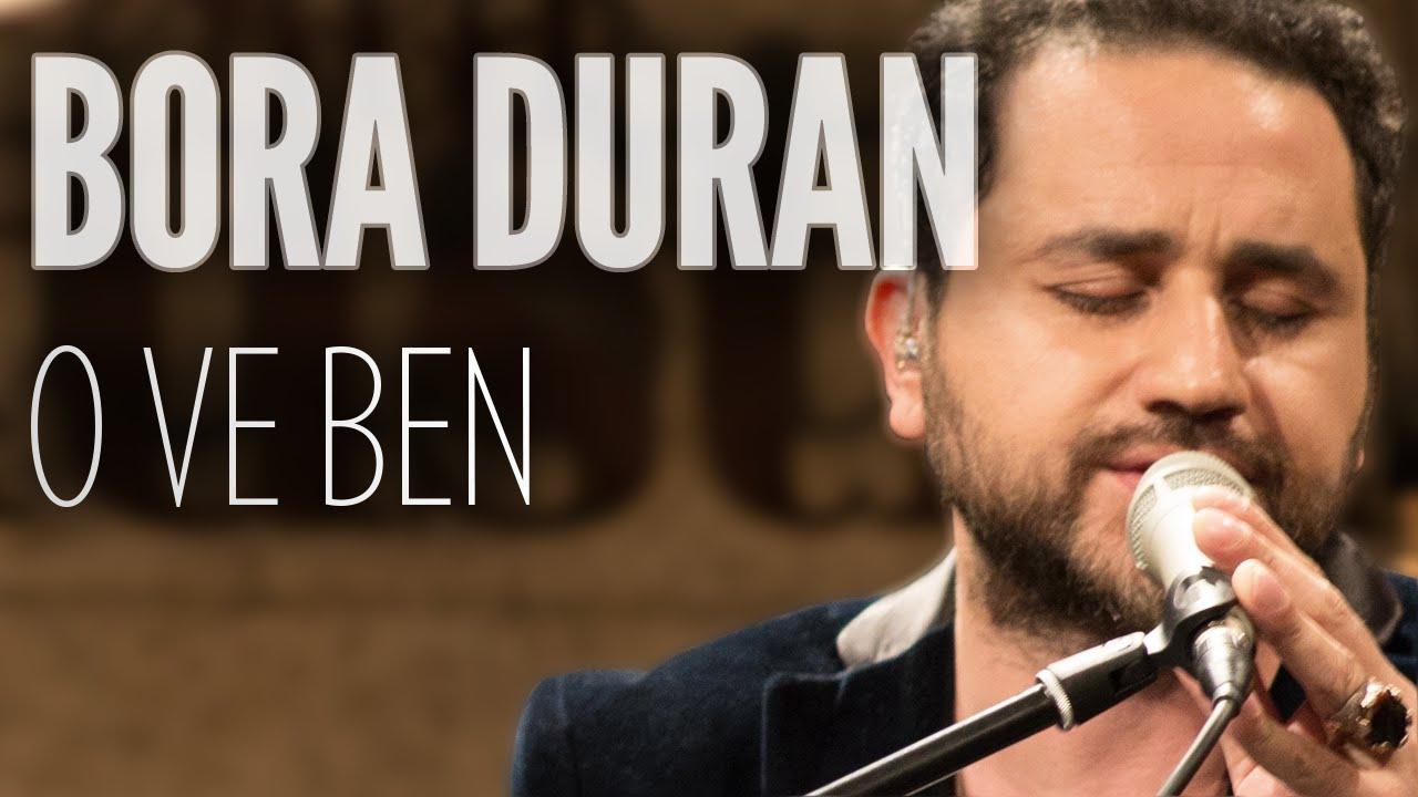 Bora Duran - O ve Ben (JoyTurk Akustik)