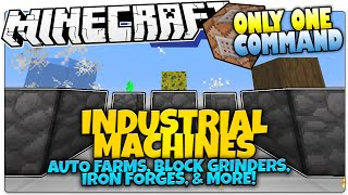 Minecraft | INDUSTRIAL MACHINES | Farms, Grinders, & More | Only One Command (Minecraft Vanilla Mod)