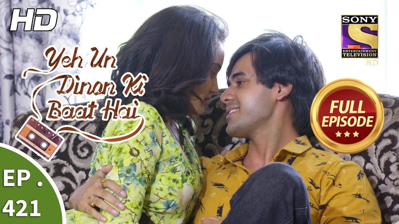 Download Yeh Un Dinon Ki Baat Hai - Ep 421 - Full Episode - 2nd May, 2019