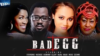 BAD EGG - NOLLYWOOD LATEST BLOCKBURSTER MOVIE