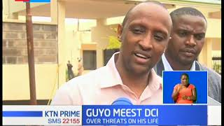 Nairobi County Assembly majority leader Abdi Guyo claims his life is in danger