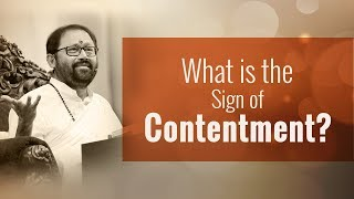 What is the Sign of Contentment?