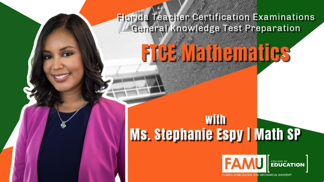 FAMU College of Education | FTCE Mathematics | HBCU