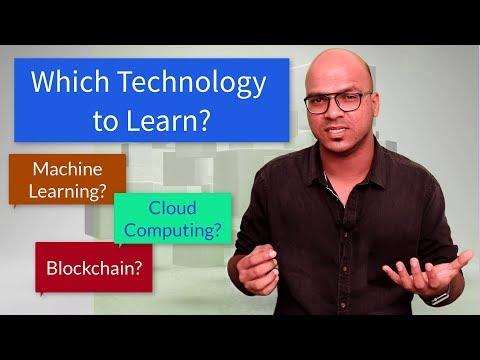 Which Technology to Learn? | Blockchain | ML