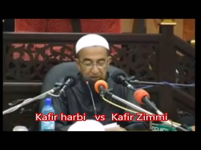 kafir zimmi vs harbi : Ustaz Azhar Idrus