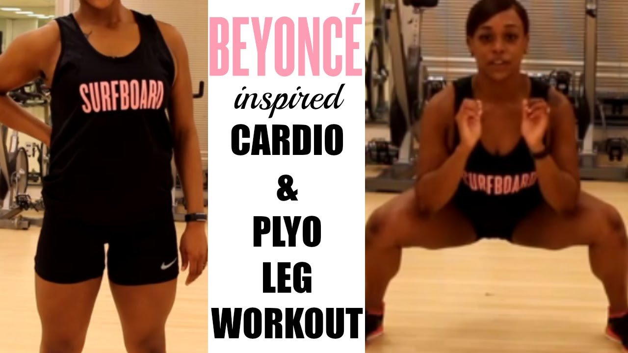 Beyonc 233 inspired cardio plyo leg workout youtube