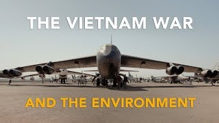 The Vietnam War's Environmental Legacy