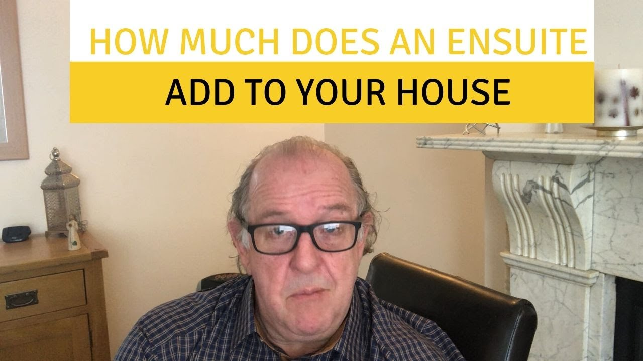 How much does an en-suite add to your house