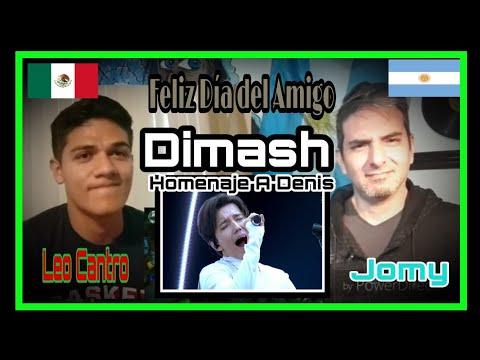 Dimash - Homenaje A Denis.