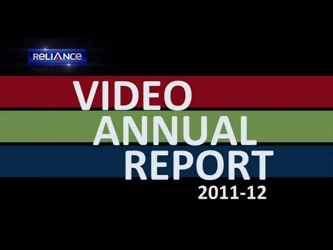 Video Annual Report | 2012 | Reliance Power