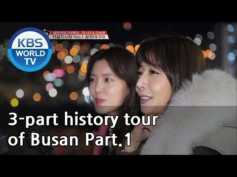 3-part history tour of Busan Part.1[Battle Trip/2019.03.17]