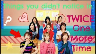 Gambar cover Things You Didn't Notice in Twice's One More Time