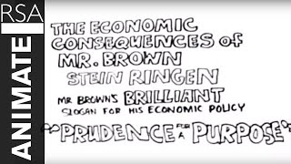 RSA ANIMATE: The Economic Consequences of Mr Brown
