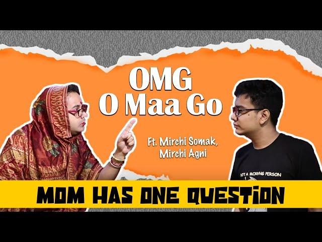 OMG - O Maa Go - S02E15 - Mom Has One Question