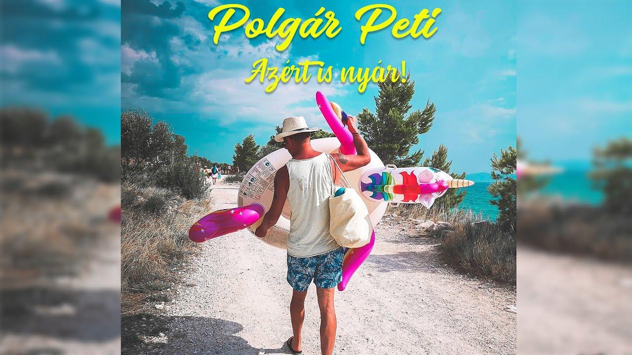 Polgár Peti X PolgáRock - Azért is nyár (Karanténpoci elszabadul)