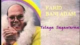 Farid Bani Adam Telaga Sagawarna P 39 Dhede Ciptamas .wmv.mp3