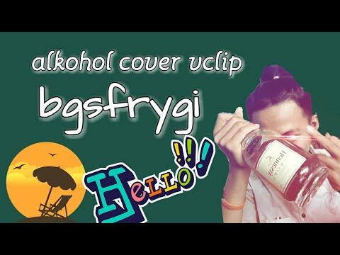 Alkohol cover vclip bgsfrygi, musik cover SMVLL