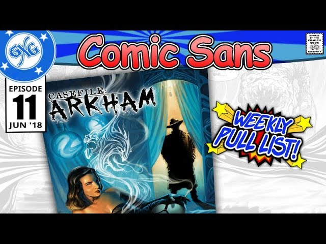 Comic Book Review - Casefile Arkham: Her Blood Runs Cold | Comic Sans Ep 11