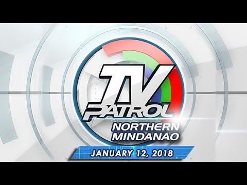 TV Patrol Northern Mindanao - Jan 12, 2018