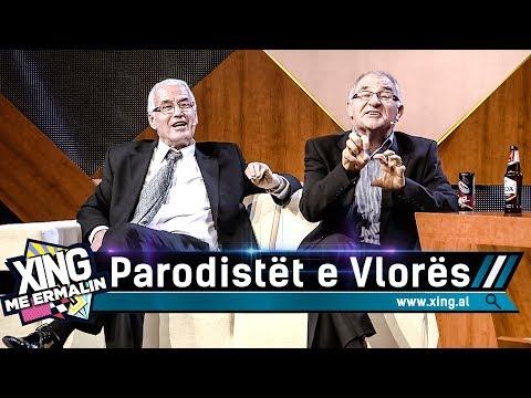 Xing me Ermalin 78 - Parodistët e Vlorës