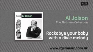 Al Jolson - Rockabye your baby with a dixie melody