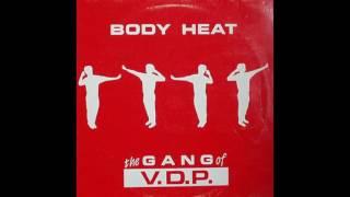 The Gang of V.D.P. - Body heat (vinyl sound)