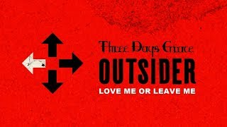 Three Days Grace - Love Me Or Leave Me (Audio)