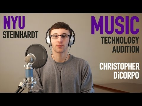 NYU Music Technology Audition: Christopher DiCorpo