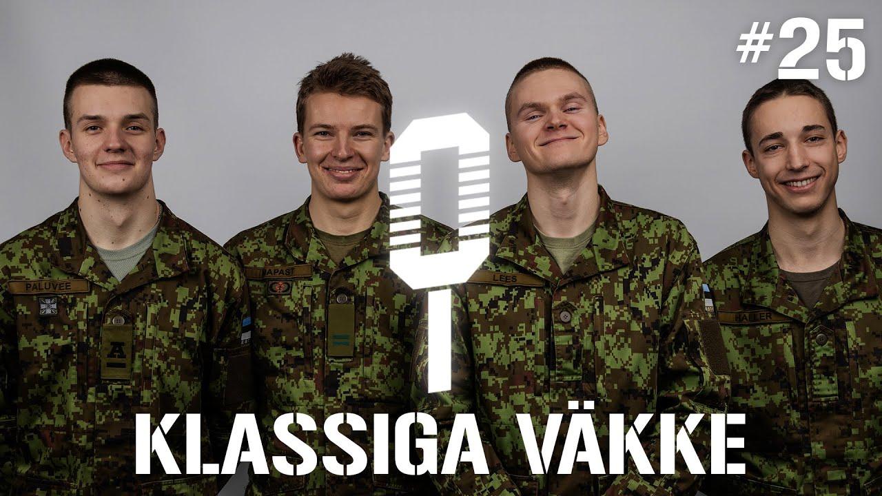 Sõdurilehe podcast | #25 Klassiga väkke