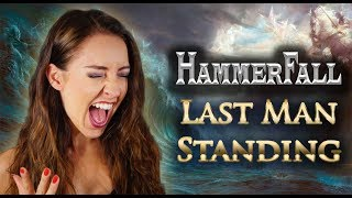 Hammerfall Last Man Standing Cover By Minniva Featuring Quentin Cornet