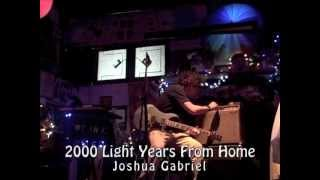 2000 Light Years From Home - Joshua Gabriel