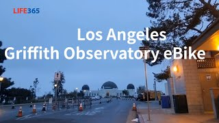 Ebike Griffith Observatory Los…