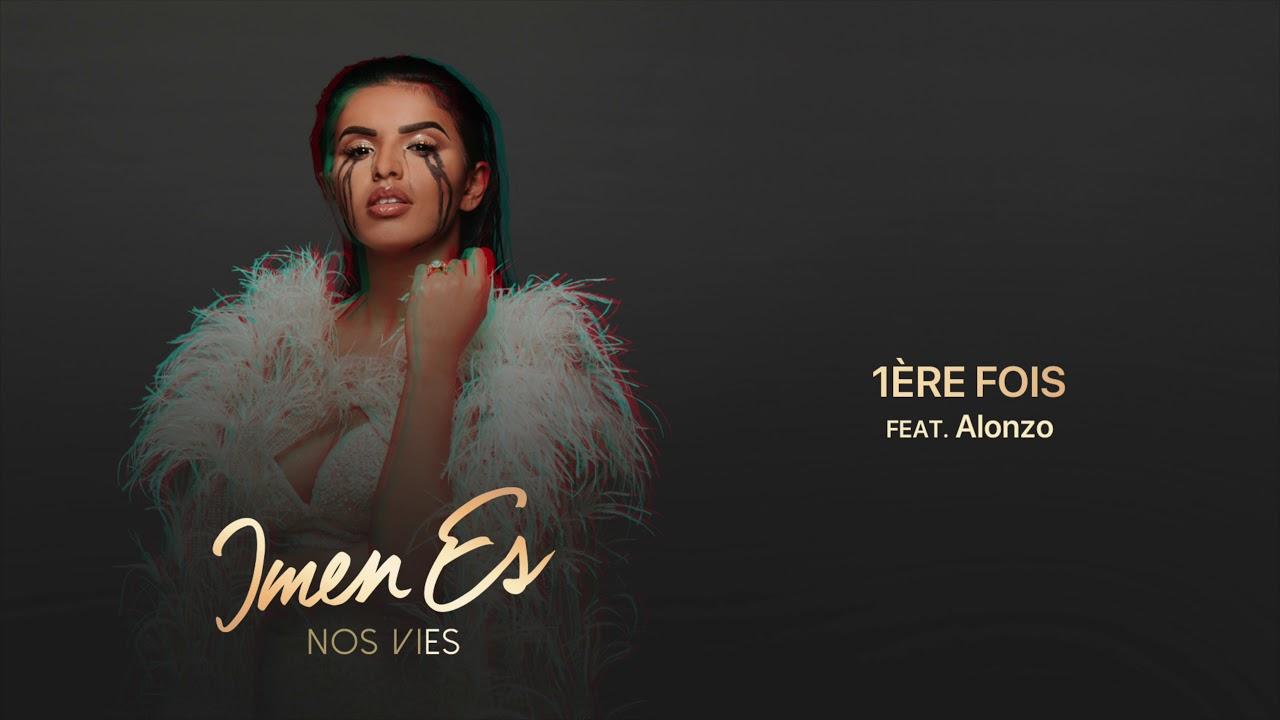 Download Imen Es - 1ère fois feat. Alonzo [Audio Officiel]