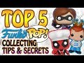 TOP 5: Funko Pop Toys Collection Tips & Secrets - How To Start