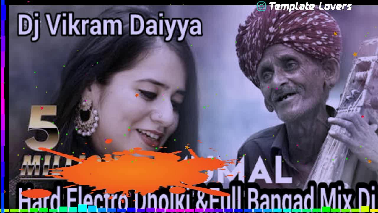 Mumal Hard Electro Dholki & Full Bangad Mix Dj Vikram Dj Anil Dj Ramesh Daiyya