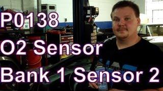 How to Fix a P0138 Code: O2 Sensor Circuit High Voltage Bank 1 Sensor 2