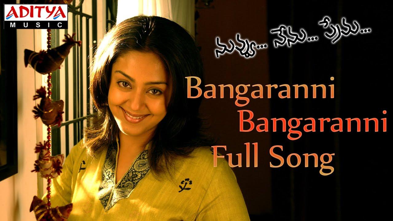 Bangaranni Bangaranni Full Song || Nuvvu Nenu Prema Movie ...