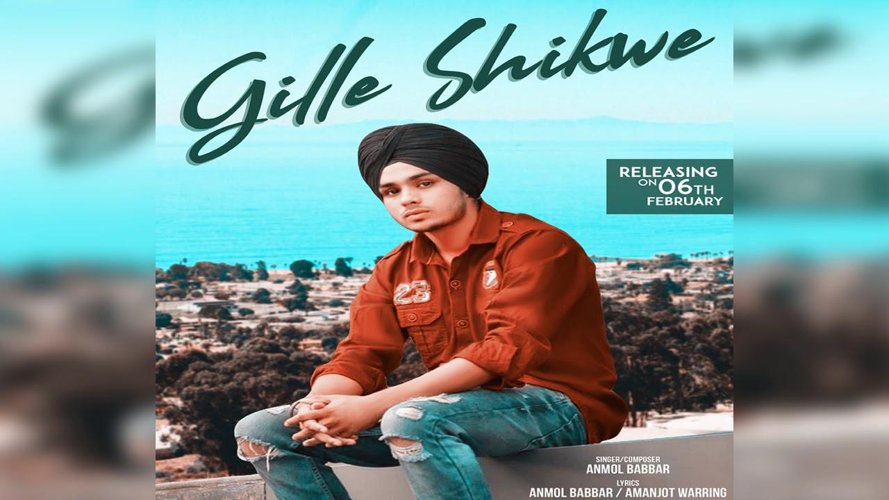 Download Gille Shikwe : Anmol Babbar | Prince Sembhi | Latest Punjabi Song 2019