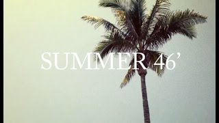 Sex Tapes & Coffee Machines -  Summer 46'