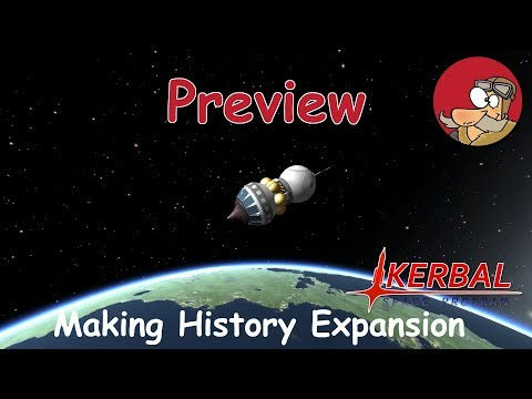 KSP - Making History - Preview